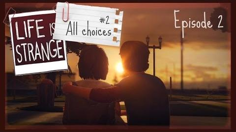 Life Is Strange All Small Choices 2 Episode 2 PS4