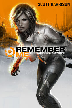 Remember Me Pandora Archive
