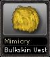 Mimicry Bulkskin Vest