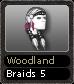 Woodland Braids 5