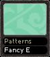 Patterns Fancy E
