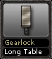 Gearlock Long Table