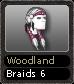 Woodland Braids 6