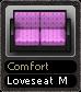 Comfort Loveseat M