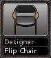 Designer Flip Chair
