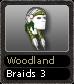 Woodland Braids 3