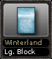 Winterland Lg. Block