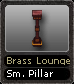 Brass Lounge Sm. Pillar