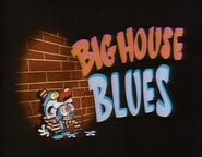 Big House Blues