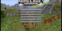 Minecraft 2 (with LPC Gaming)