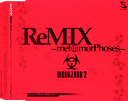 File:BIOHAZARD 2 ReMIX ~met@morPhoses~ - CD front.png