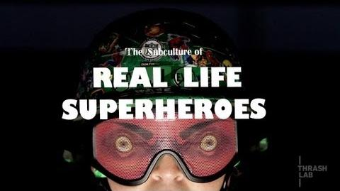 Real Life Superheroes = Next Level Role-Playing