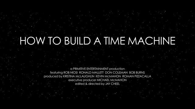 How to Build a Time Machine - Teaser