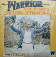 Warrior & His Oriental Brothers International - Onye Oma Nmanu Frontal