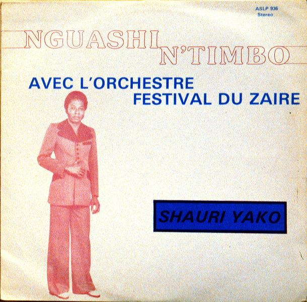 Nguashi Ntimbo Orchestre Festival Du Zaire Shauri Yako
