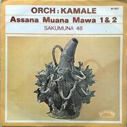 Orchestre Kamale - Assana Muana (African 91507) B