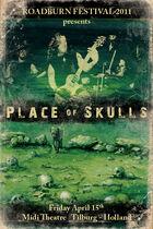 Roadburn 2011 - Place of Skulls