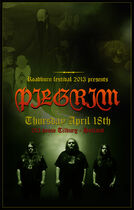 Roadburn 2013 - Pilgrim
