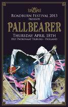 Roadburn 2013 - Pallbearer - Thursday