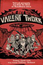 Roadburn 2012 - Valient Thorr
