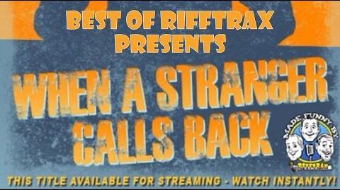 Best of RiffTrax When a Stranger Calls Back