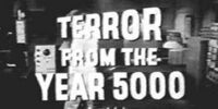 Terror from the Year 5000 (MST3K)