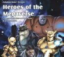 Heroes of the Megaverse
