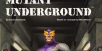 Mutant Underground