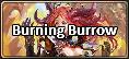 Burning Burrow