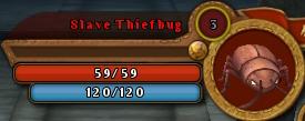 SlavethiefbugBar