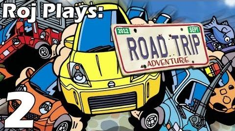 Roj Plays Road Trip Adventure - Part 2
