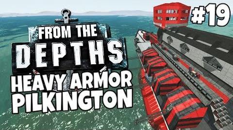 From the Depths 19 - Heavy Armor Pilkington