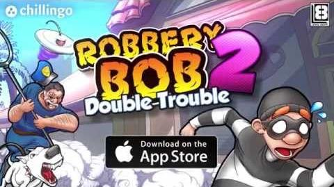 Robbery Bob 2 Double Trouble - Official HD Gameplay Trailer