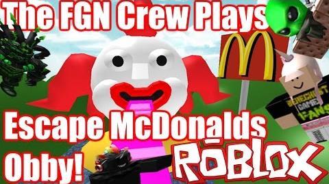 The FGN Crew Plays ROBLOX - Escape McDonalds Obby (PC)