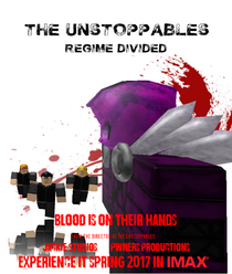 The Unstoppables 2 Regime Divided