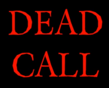 File:Dead Call.png