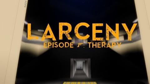 ROBLOX - Larceny(2014) -PILOT Episode 1 - Therapy