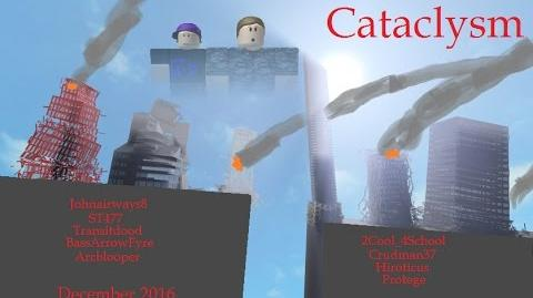 ROBLOX - Cataclysm- Part 1-0