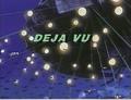 Deja Vu original title.png