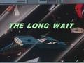 The Long Wait original title.png
