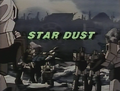 Star Dust original title.png