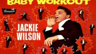 Jackie Wilson Baby Workout Original Studio-2