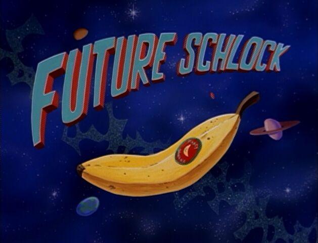File:Future Schlock.jpg