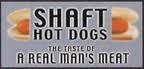 Shaft hotdogs 1