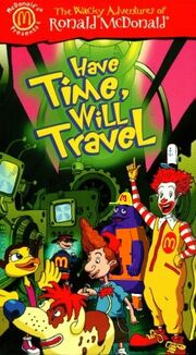 The Wacky Adventures of Ronald McDonald Have Time Will Trave