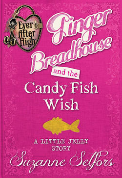Ginger Breadhouse and The Candy Fish Wish Book Cover