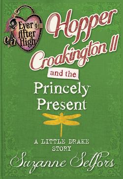 Hopper Croakington II A little Drake story