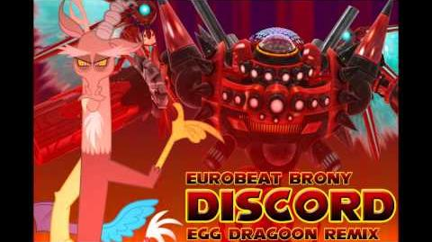 Eurobeat Brony - Discord (Egg Dragoon Remix)