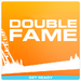 Double Fame