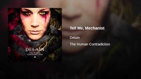Tell Me, Mechanist